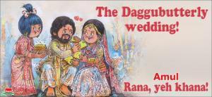Amul dedicates The Daggubutterly cartoon to Rana and Miheeka wedding