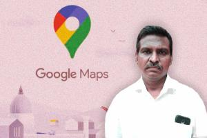 TN man accuses Google Maps of creating problems in marital life files complaint