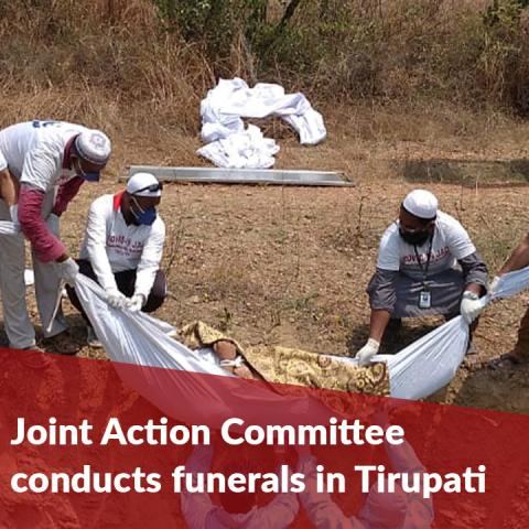 Tablighi Jamaat and other volunteers conduct funerals of COVID-19 victims in Tirupati