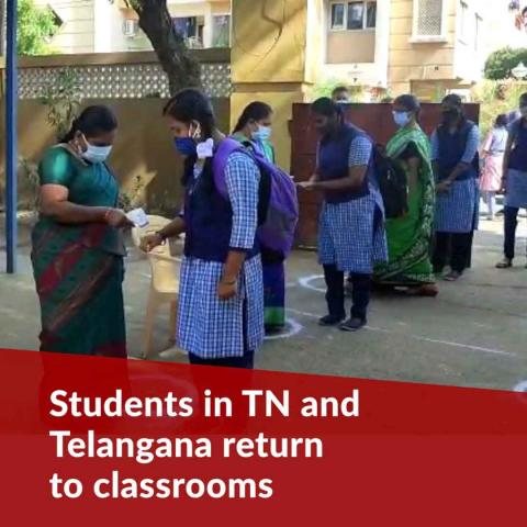 Students in Tamil Nadu and Telangana return to classrooms