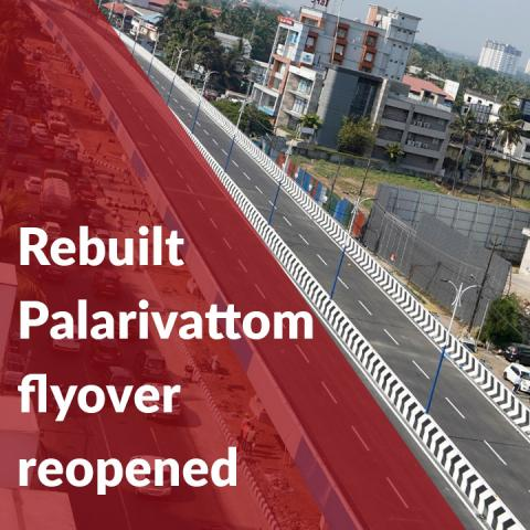 Rebuilt Palarivattom flyover reopens to public in Ernakulam
