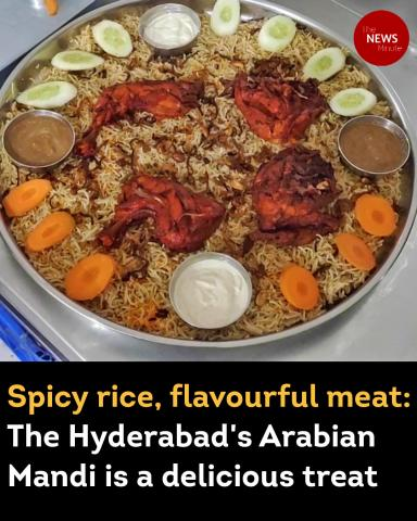 Spicy rice, flavourful meat: The Hyderabad's Arabian Mandi is a delicious treat