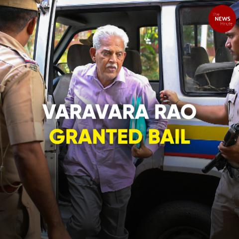 Varavara Rao granted bail for six-months on health grounds