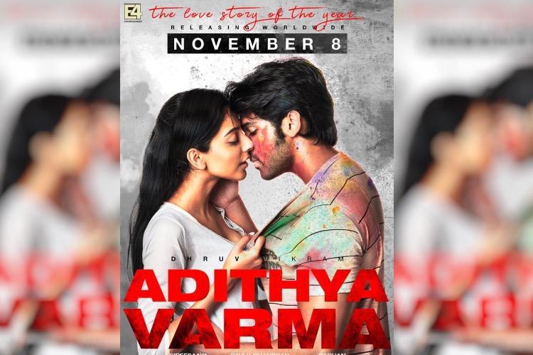 Dhruv Vikrams Adithya Varma to hit the screens on Nov 8