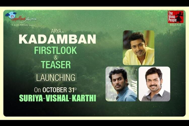 Suriya Karthi and Vishal to launch teaser of Aryas next film Kadamban