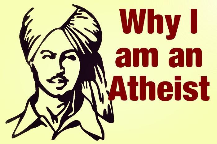 Why I am an atheist Bhagat Singh
