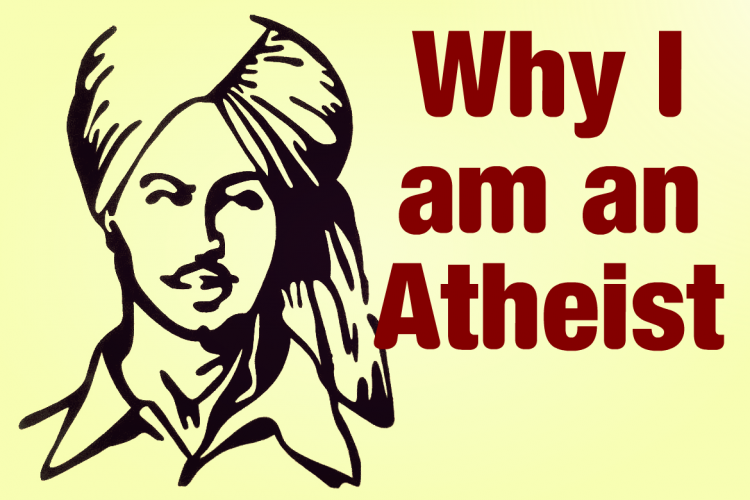 why i am an atheist bhagat singh essay on the existence of a god   why i am an atheist bhagat singh essay on the existence of a god
