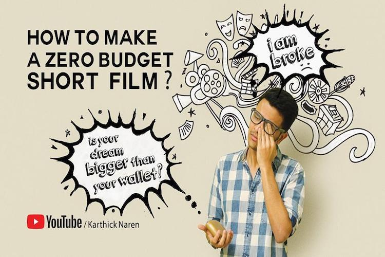 Want to make a short film with zero budget D 16 Karthick Narens quick tips