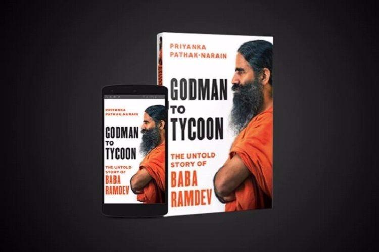 Writing the Baba Ramdev story TNM in conversation with author of Godman to Tycoon