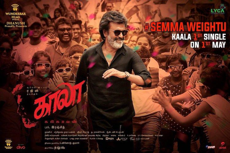 Labour Day surprise for Thalaivar fans Kaala single to be released on May 1