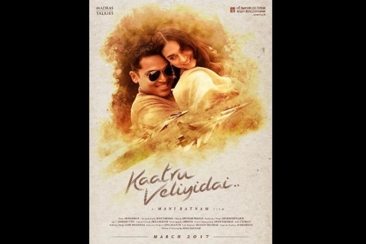 Mani Ratnams Kaatru Veliyidai to release in March 2017