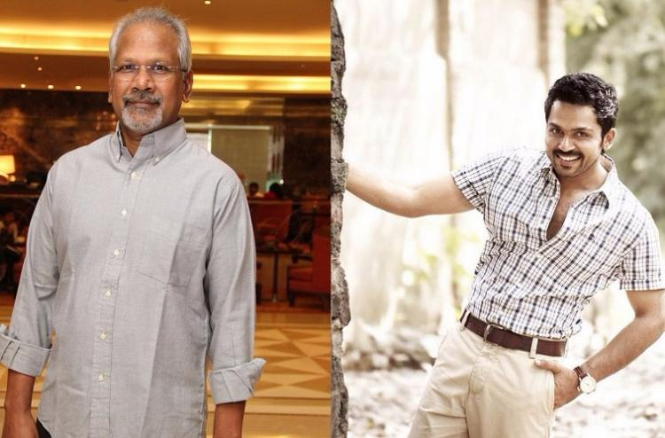 Mani Ratnam and Karthi to reunite for another project after