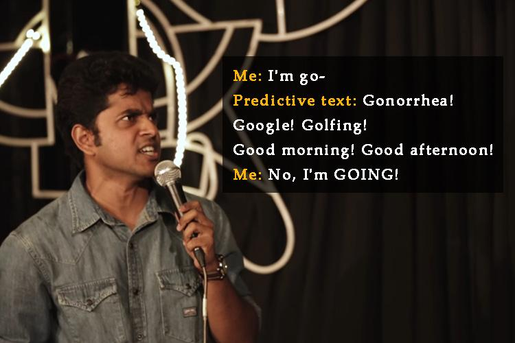 Bengaluru comedians love-hate relationship with predictive text feature will make you ROFL