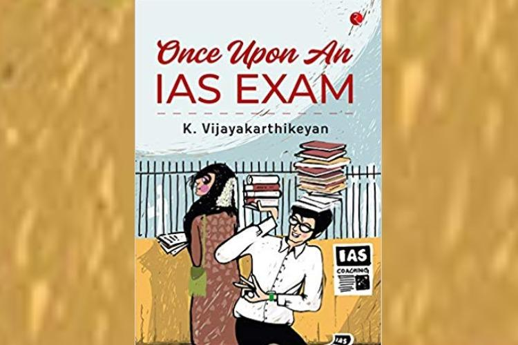 Once Upon an IAS Exam book review A simple story about the making of a bureaucrat