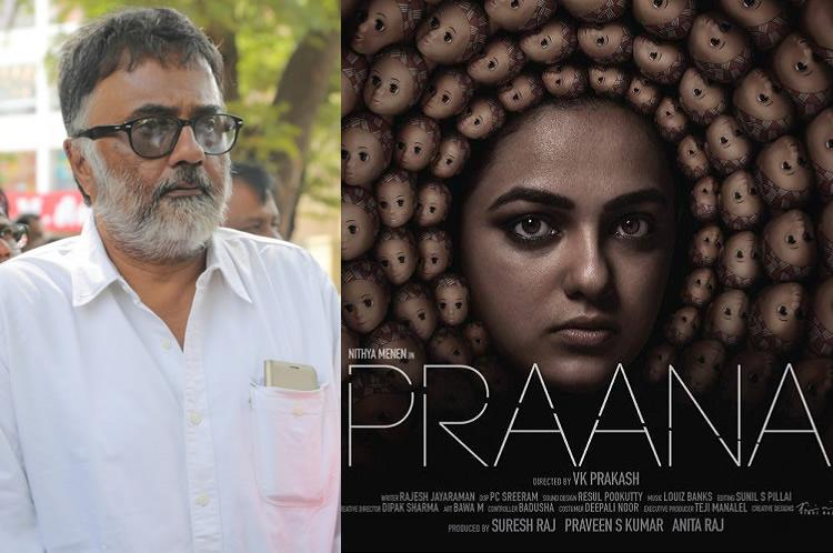 VK Prakashs Praana with Nithya Menen has strong content Cinematographer PC Sreeram