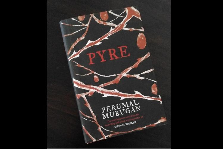 Book Review Perumal Murugans Pyre may its heat singe some sense into you