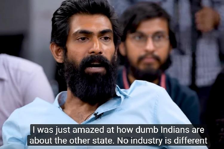 Irritated with southwala films stereotype Watch Rana Daggubati slay it