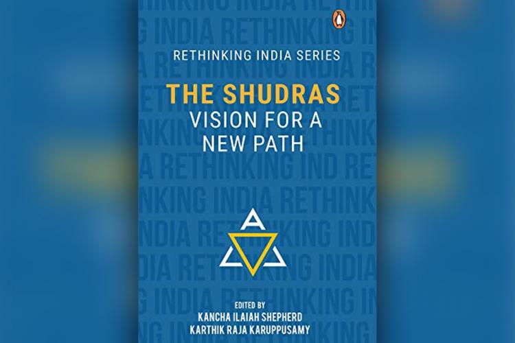 Blue book cover of The Shudras Vision for a New Path