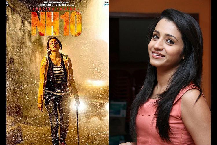 Trisha begins work on NH10 Tamil remake