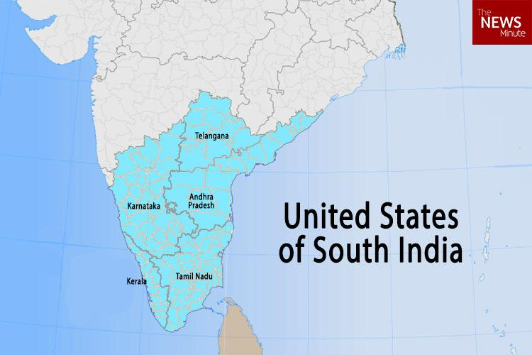 United States of South India Can a southern collective get us a better deal from Delhi