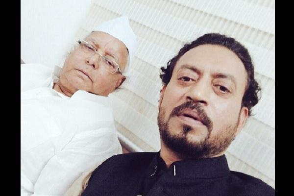 Irrfan Khan shares bawaal selfie with Lalu Prasad