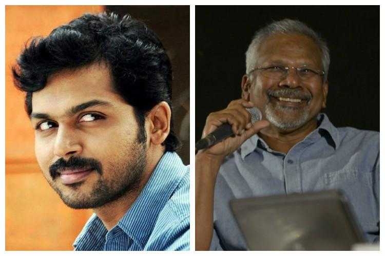 Growing from child into a man Karthi on reuniting with Mani Ratnam