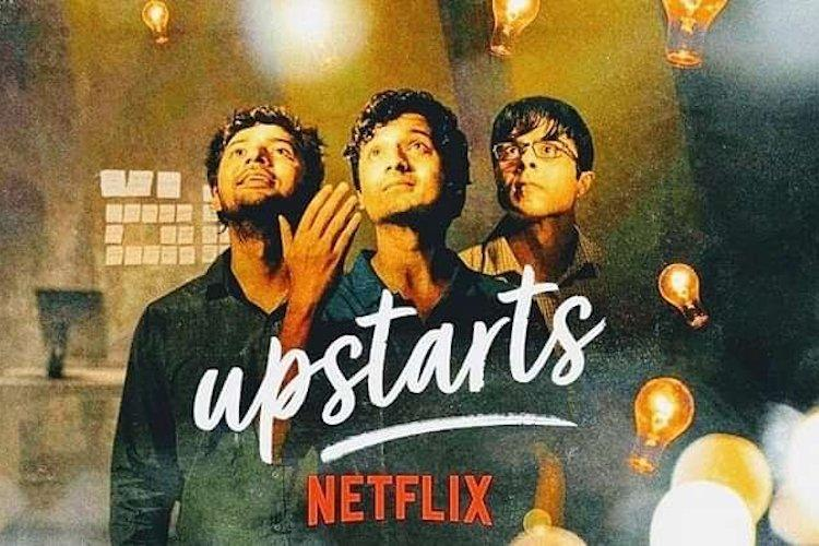Upstarts review This Netflix film on startups is an ode to those who dream big