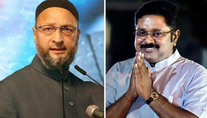 Asadudin Owaisi and TTV Dhinakaran to contest TN elections 2021 together